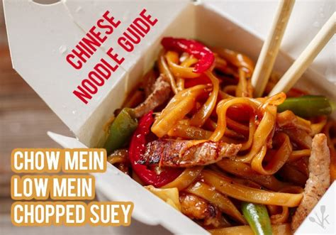 what is the difference between chow mein and lo mein what s the difference lo mein vs chow mein vs chop suey kitchensanity