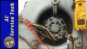 Step By Step Troubleshooting Of A 240v Blower Fan Motor- 3 Speed  1 Phase