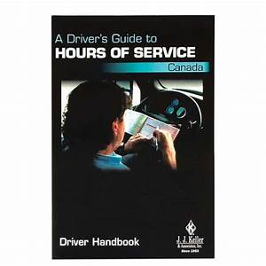 Hours Of Service Canada  A Driver U0026 39 S Guide  Driver Handbook