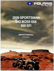 2009 Polaris Sportsman 800 Efi 6x6 Service Manual