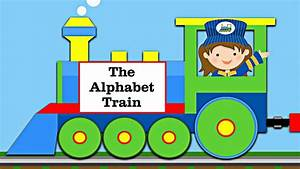 the abc alphabet train teaching abcs learning english With letter train
