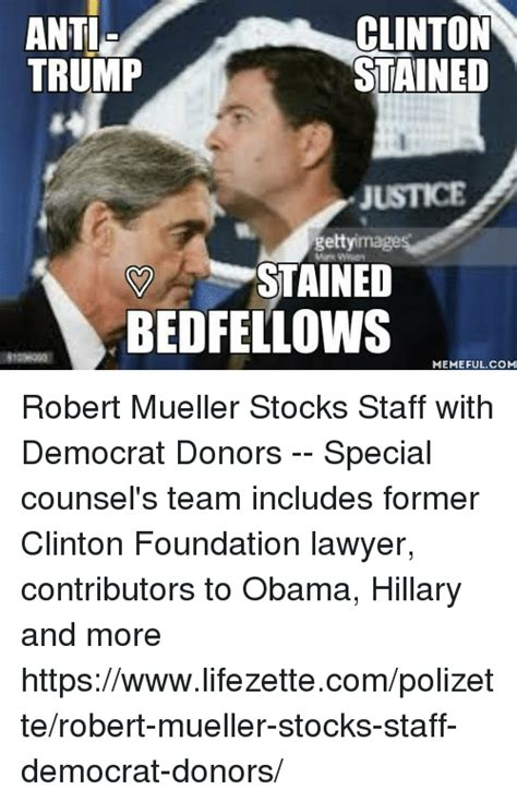 Mueller Memes - anti clinton stained trump getty image stained bed fellows memeful com robert mueller stocks