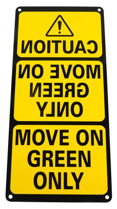 MOVE ON GREEN SIGN - Nova Technology
