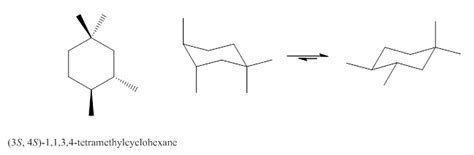 Chair Conformations Of Tetra Substituted Cyclohexane by Stereoisomerism And Cyclohexane Chairs