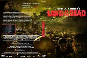 Land Of The Dead - Movie Dvd Custom Covers