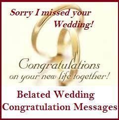 congratulation messages belated wedding congratulation messages weddings
