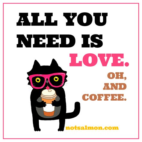 Enjoy reading and share 50 famous quotes about i need coffee with everyone. A Coffee Lovers Collection of 11 Funny Coffee Quotes