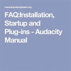 Faq Installation  Startup And Plug-ins
