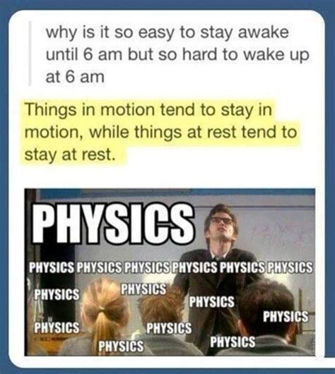 Funny Physics Memes - best 25 physics jokes ideas on pinterest physics humor science jokes and physics