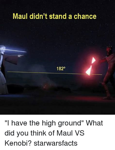 High Ground Memes - 25 best memes about i have the high ground i have the high ground memes
