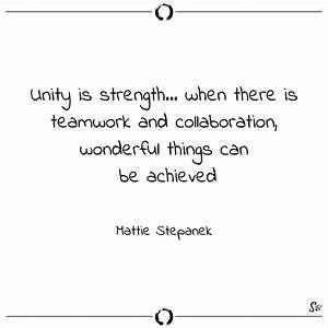 31 Teamwork Quo... Strength And Teamwork Quotes