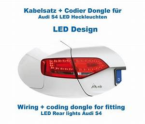 Wiring   Coding Dongle Led Rear Lights Audi A4  S4