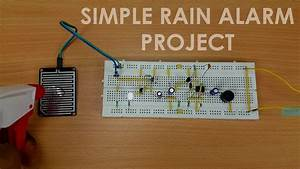 How To Make A Rain Alarm Project