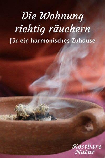 Angenehmer Duft Wohnung by Die Wohnung Richtig R 228 Uchern Reinigen Und Harmonisieren