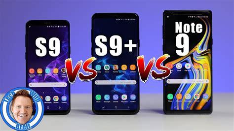 samsung galaxy s9 vs s9 vs note 9 comparison