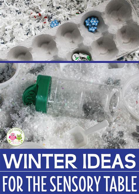 sensory table ideas  winter early learning ideas