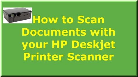 scan documents   hp deskjet printer scanner