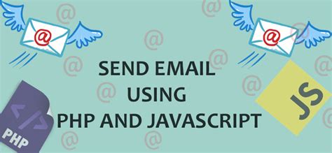 send email using php and javascript geeks trick