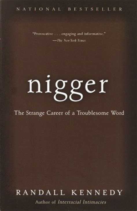 nigger  strange career   troublesome word