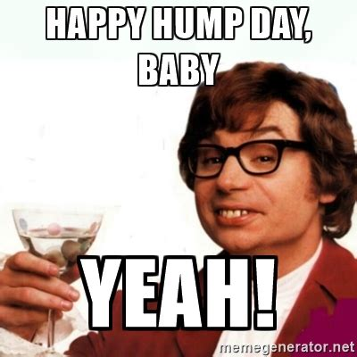 Hump Day Meme Meme Happy Hump Day Baby Yeah Image Picsmine