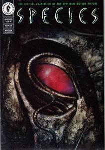 Species #1 Dark Horse Comics published a four-issue comic ...