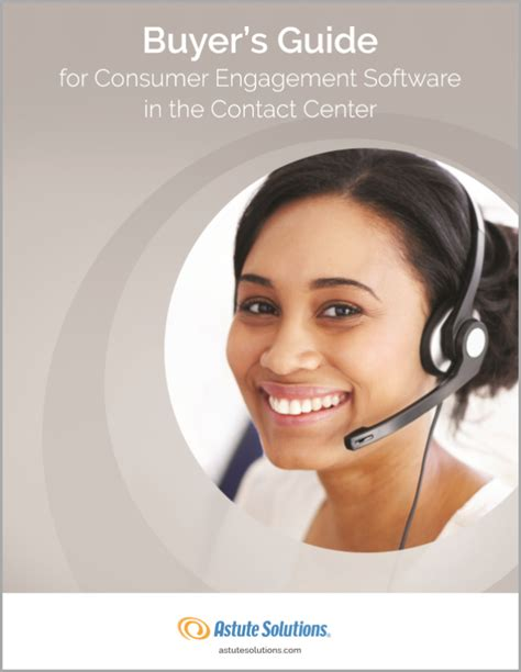 Buyer's Guide For Consumer Engagement In The Contact Center