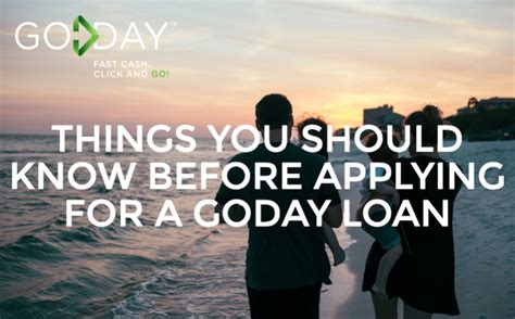 Before Applying For A by Things You Should Before Applying For A Goday Loan