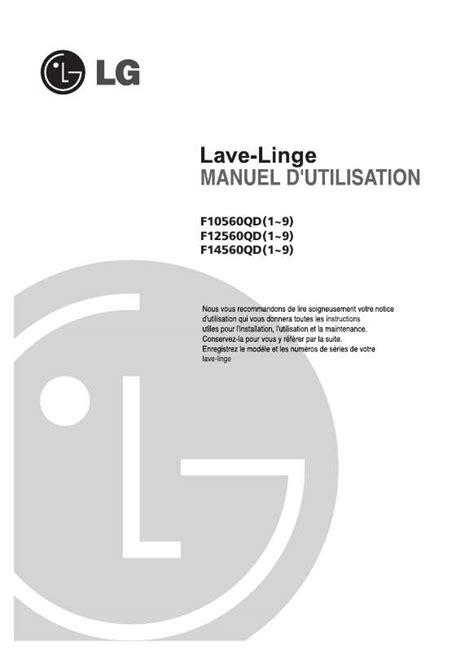 mode d emploi lave linge lg f12560qd trouver une solution 224 un probl 232 me lg f12560qd notice lg