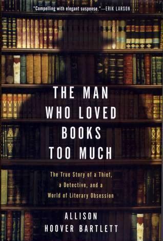 man  loved books    true story   thief  detective   world