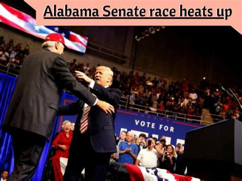 trump travels  alabama  senate race heats