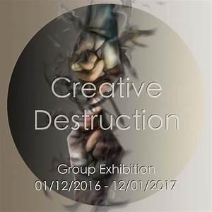 Creative Destruction: A Group Exhibition | eclectica ...