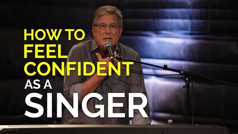 how to be confident as a singer vocal workshop youtube