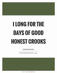 I long for the ... Good Honest Quotes