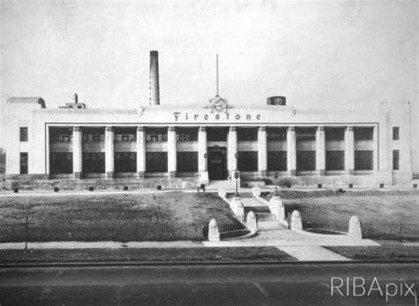 Firestone Tyre Factory, Great West Road, Brentford (1928 ...