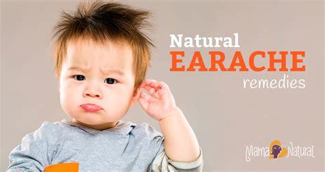 Natural Earache Remedies Mama Natural