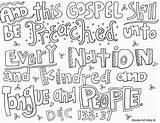 Missionary Coloring Gospel Nation Every Religious Doodles Shall Preached Kindred Unto Tongue sketch template