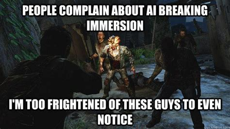 Ai Meme - pin by michelle on the last of us pinterest
