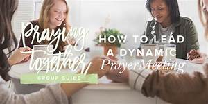 How To Lead A Dynamic Prayer Meeting