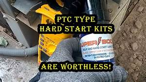 Ptc Based Hard Start Kits Such As The Supco Superboost Are