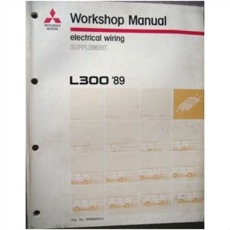 free auto repair manuals 1989 mitsubishi l300 auto manual mitsubishi l300 electrical wiring manual supplement 1989 phwe8604 4 motorhome mitsubishi