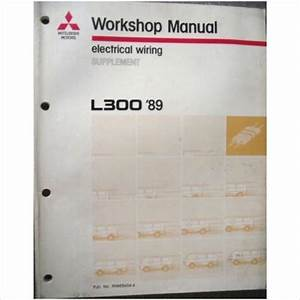 Mitsubishi L300 Electrical Wiring Manual Supplement 1989 Phwe8604
