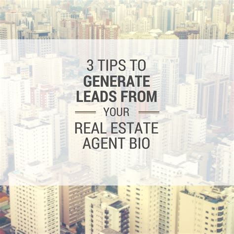 3 Tips To Get Leads With The Perfect Real Estate Agent Bio