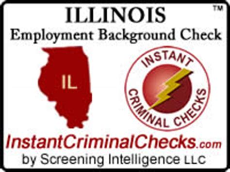 Criminal Background Check Illinois Illinois Employment Background Check Information And Il
