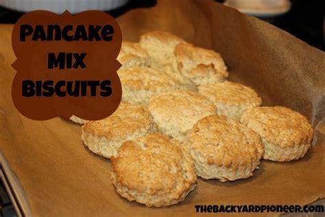 biscuits  pancake mix  backyard pioneer