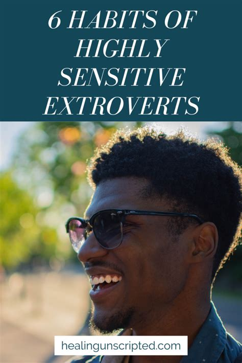 6 Common Habits of Highly Sensitive Extroverts - Healing ...