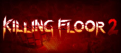 killing floor 2 logo killing floor 2 dedicated server setup game server setup