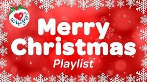 Merry Christmas Playlist   Best Christmas Carols & Popular ...  Merry