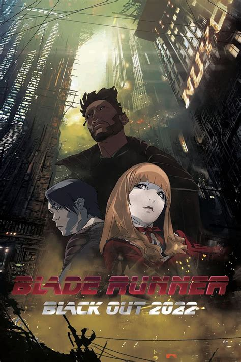 regarder blade runner streaming vf film complet en français blade runner black out 2022 film complet en streaming