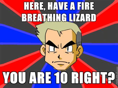 Pokemon Memes Professor Oak - image 141232 professor oak know your meme