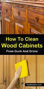 7  Easy  U0026 Effective Ways To Clean Wood Cabinets